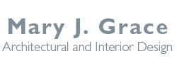Mary J. Grace Architectural and Interior Design